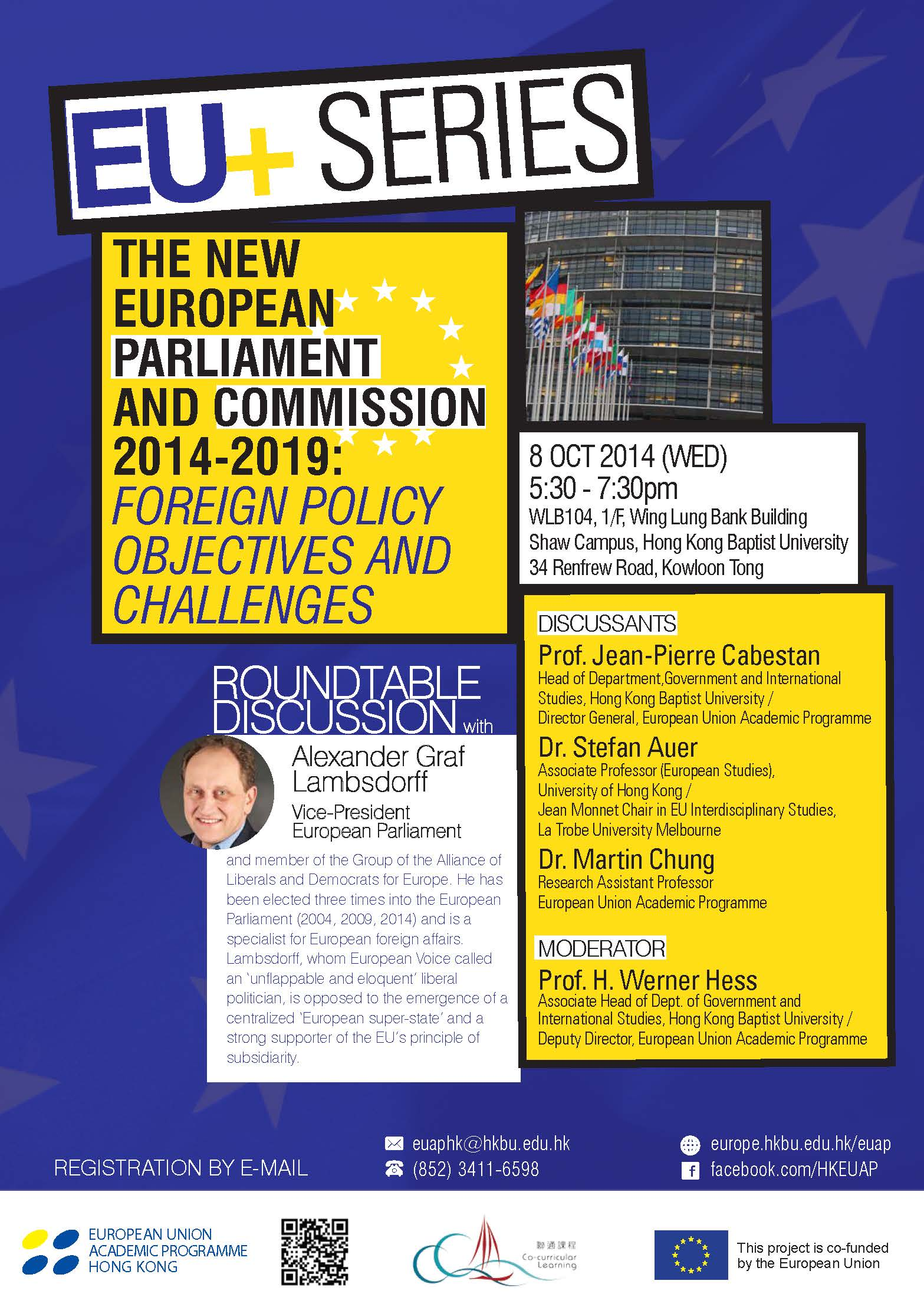 "Roundtable Discussion with Vice-President of the European Parliament: ""The New European Parliament and Commission 2014-2019: Foreign Policy Objectives and Challenges"""