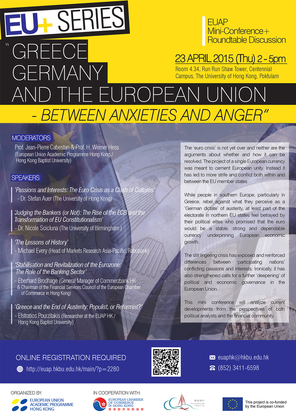 "EU+ Series Public Mini-Conference & Roundtable Discussion ""Greece, Germany and the European Union - between Anxieties and Anger"""
